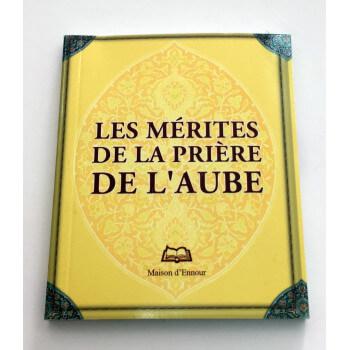 Les Mérites De La Prière De L'Aube - Edition Ennour