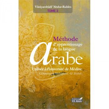 """Tome de Medine 3 """"Nouvelle Edition Bilingue"""" - Méthode d'Apprentissage de Langue Arabe Tome III - 2ème Edition - Edition El Kite"""