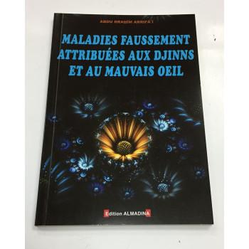 Maladies Faussement Attibuées aux Djinns et au Mauvais Oeil - Edition Al Madina