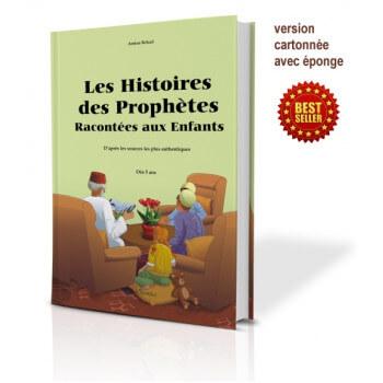 Les Histoires Des Prophètes Racontées Aux Enfants - Version Cartonnée - A Partir de 5 ans - Edition Orientica