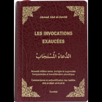 L'Invocation Exaucées - Authentification des Hadiths par Al Arnaut - Edition Tawhid - 4583