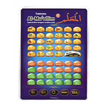 Al-Muallim 3 : Tablette Electronique pour l'Apprentissage de l'Arabe et du Coran Français / Arabe - à partir de 3 ans +