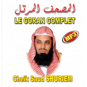 MP3 - Le Coran Complet - Cheikh Saud Shureim  - CD 210