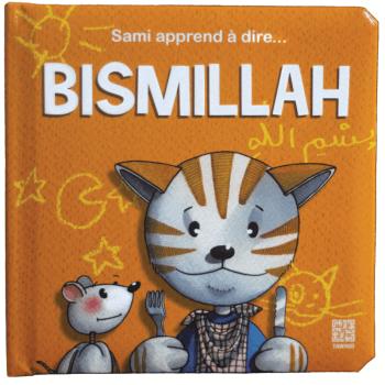 Sami Apprend A Dire ... Bismillah - Edition Tawhid
