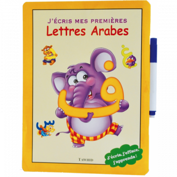 J'Ecris Mes Premières Lettres Arabes - Edition Tawhid