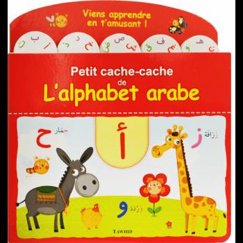 Petit Cache Cache De L'Alphabet Arabe - Edition Tawhid
