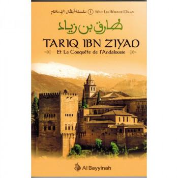 Tariq ibn Ziyad et la Conquête de l'Andalousie - Série Les Héros de l'Islam - Edition Al Bayyinah