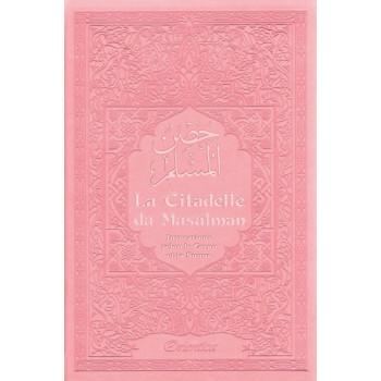 Citadelle Du Musulman - Rose Pâle - Francais Arabe Phonétique - Edition Orientica