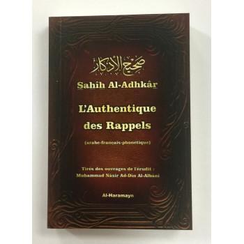 Sahih Al-Adhkar, L'Authentique Des Rappels - Edition Al Haramayn