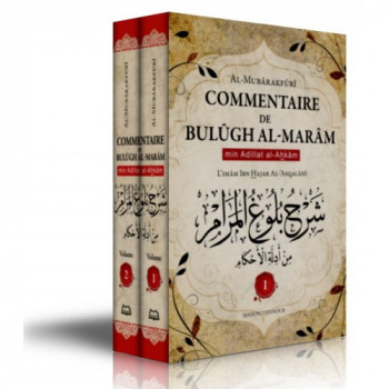 Bulûgh Al-Marâm - Min Adillat Al-Ahkâm – 2 Vol – Imam Ibn Hajar Al-'Asqalânî – Commenté par Safiyy ar-Rahmân al-Mubârafûrî – Edi