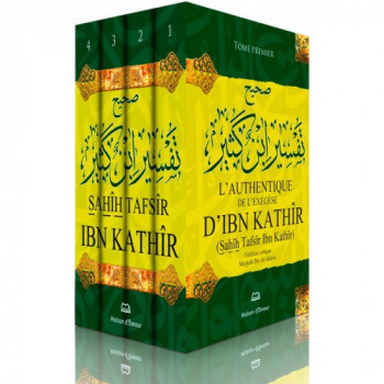 L'Authentique De L'Exégèse D'Ibn Kathir - 4 Volumes - Sahih Tafsir Ibn Kathir - Edition Ennour