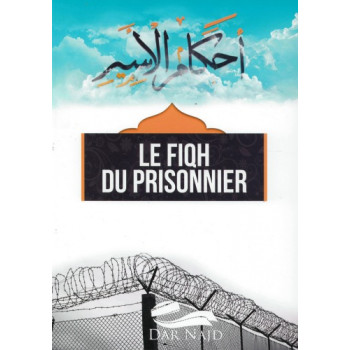 Le Fiqh du Prisonnier - Edition Dar Najd
