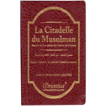Citadelle Du Musulman - Simili-Cuir - Français / Arabe / Phonétique - Edition Orientica