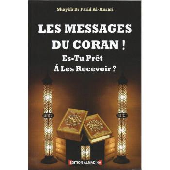 Les Messages Du Coran ! Es Tu Prêt A Les Recevoir ? Edition Al Madina