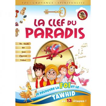 LA CLEF DU PARADIS - Découverte de la Foir et du Tawhid en 13 Etapes - Amine Rahali - Edition Sana