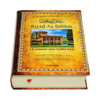 Riyad Es-Salihine de l'Imam Al Nawawi - Les Jardins de la Vertu avec Les Commentaires de Cheikh Uthaymin - Français / Arabe