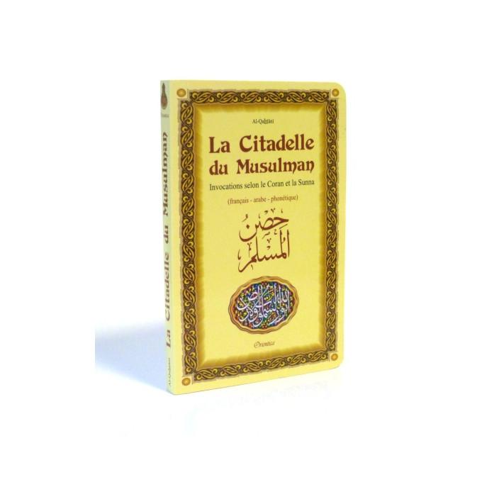 Citadelle Du Musulman - Français / Arabe / Phonétique - Edition Orientica