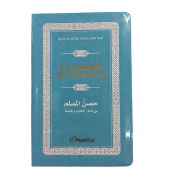 Citadelle Du Musulman - Français / Arabe / Phonétique - Bleu Claire - Edition Orientica