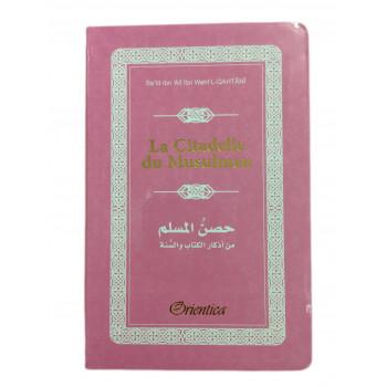 Citadelle Du Musulman - Français / Arabe / Phonétique - Rose Pâle - Edition Orientica