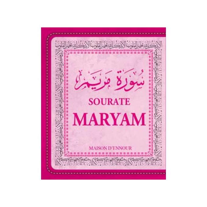 Sourate Maryam - Arabe/Français/Phonétique - Format de Poche 8 x 10 cm -Edition Ennour