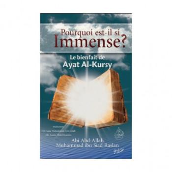 """Pourquoi est-il si Immense ? Le Bienfait de """"Ayat al Kursiy"""" - Shaykh Raslan - Edition Al Furqan"""