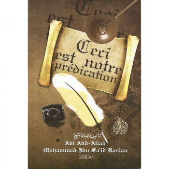 Ceci est notre Prédication - Sheikh Raslan - Cheikh Raslan - Edition Al Furqan