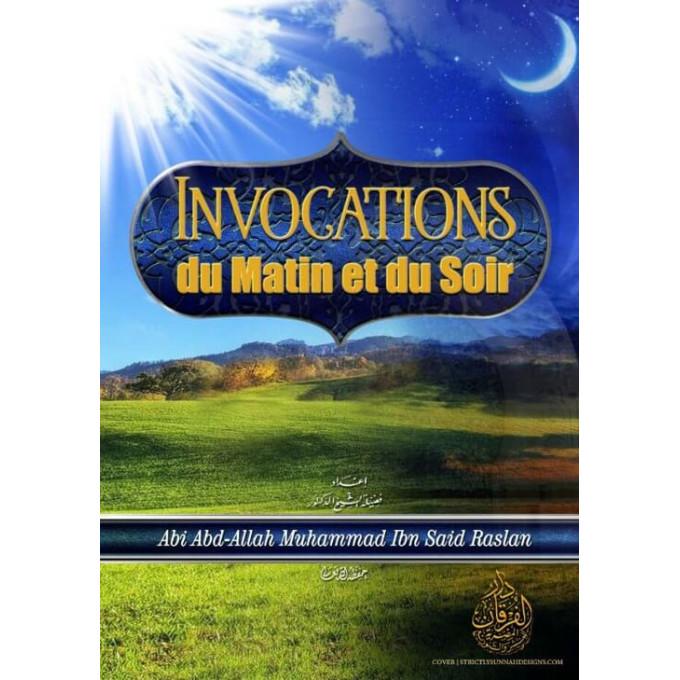 Invocations du Matin et du Soir - Format de Poche - Sheikh Raslan - Edition Al Furqan
