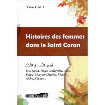 Histoires des Femmes dans le Saint Coran - Edition Iqra