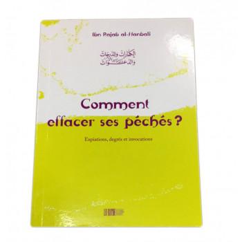 Comment Effacer ses Péchés? - Ibn Rajab Al-Hanbali - Edition La Ruche