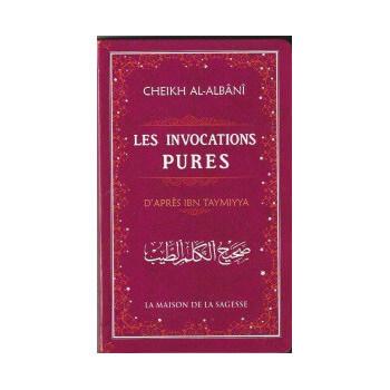 Les Invocations Pures - Edition La Maison De La Sagesse - 2085