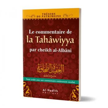 Commentaire de la Tahawiyya par Cheikh Al Albani - Edition Al Hadith