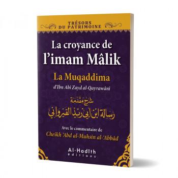 La Croyance de l'Imam Mâlik - La Muqaddima d'Ibn Abî Zayd al-Qayrawânî - Edition Al Hadith