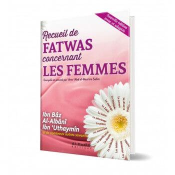 Recueil de Fatwas concernant les femmes - Edition Al Hadith