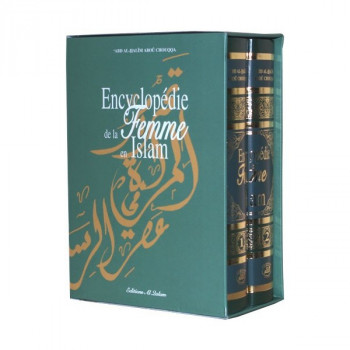 Encyclopédie de la Femme en Islam 2 volumes - Abd Al-Halîm Aboû Chouqqa - Edition Al Qalam