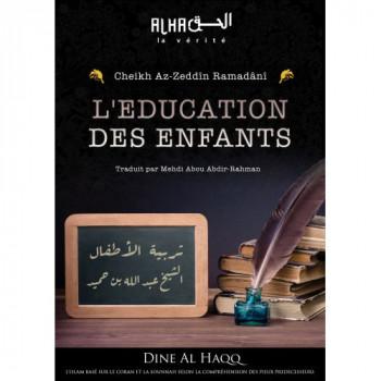 L'Education des Enfants - Cheikh Az-Zeddin Ramadani - Edition Dine Al Haqq