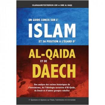 Un Guide Concis sur l'Islam et sa Position à l'Egard d'AL-QAIDA et de DAECH - Mehdi Abou Abdir-Rahman - Edition Dine Al Haqq