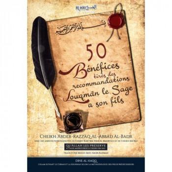50 Bénéfices Tirés des Recommandations de Louqmân le Sage à son Fils - Cheikh 'Abder-Razzâq Al-'Abbâd Al-Badr - Edition Dine Al