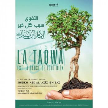 La Taqwa est la Cause de Tout Bien - Cheikh Abdul'Aziz Ibn Abdillah Ibn Baz - Edition Dine Al Haqq