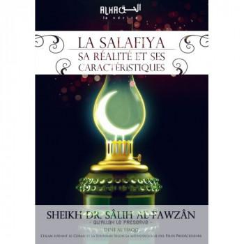 La Salafiya, sa Réalité et ses Caractéristiques - Cheikh Sâlih Al-Fawzân - Edition Dine Al Haq