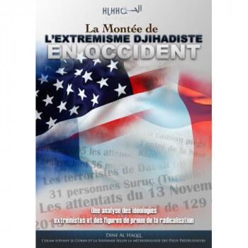 La Montée de l'Extrémisme Djihadiste en Occident - Mehdi Abou Abdir-Rahman - Edition Dine Al Haqq
