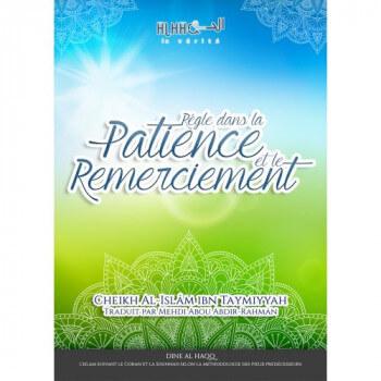 Règle dans la Patience et le Remerciement - heikh Al-Islâm ibn Taymiyyah Al-Jaami - Edition Dine Al Haqq