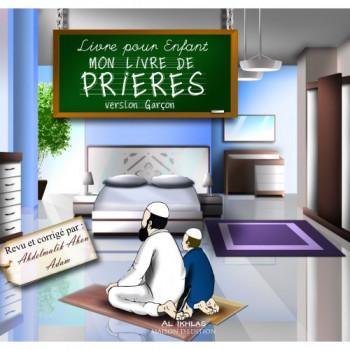 Mon Livre de Prières - Version Garçon - Editin Ikhlas