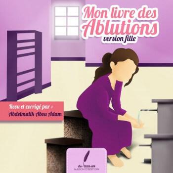 Mon Livre des Ablutions - Fille - Edition Ikhlas