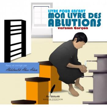 Mon Livre des Abutions - Garçon - Edition Ikhlas