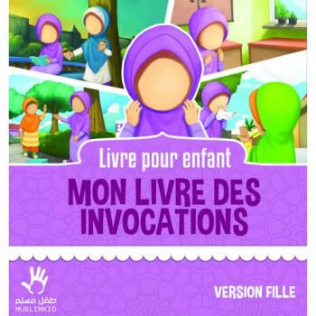 Mon Livre des Invocations - Fille - Edition Muslim Kid