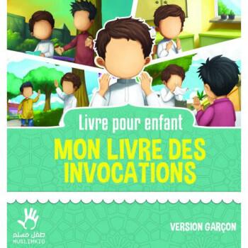 Mon Livre des Invocations - Garçon - Edition Muslim Kid