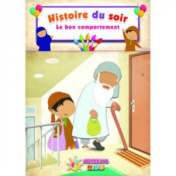 Histoire du Soir - Le Bon Comportement - Edition Athariya Kids