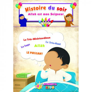 Histoire du Soir - Allah est Mon Seigneur - Edition Athariya Kids