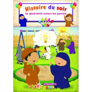 Histoire du Soir - La Générosité Envers Les Parents - Edition Athariya Kids