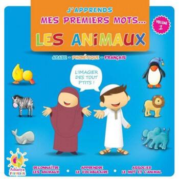 J'Apprends Mes Premiers Mots... - Les Animaux - dés 2 Ans - Edition Athariya Kids